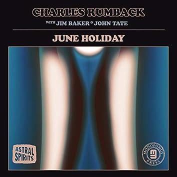 June Holiday (with Jim Baker & John Tate)