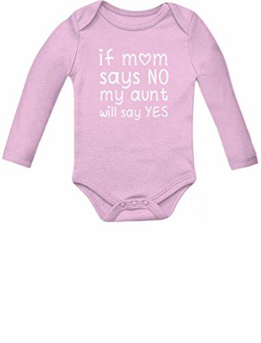 My Aunt Will Say Yes - Body de manga comprida para bebês meninos e meninas tias, rosa, recem nascido