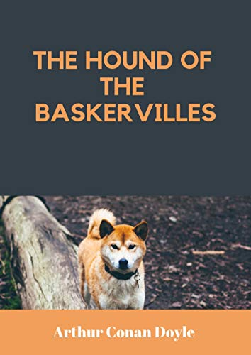 Conan Doyle : The Hound of the Baskervilles (English Edition)