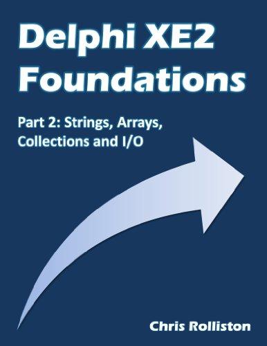 Delphi XE2 Foundations - Part 2 (English Edition)