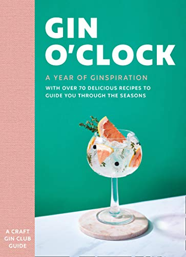 Gin O'clock: A Year of Ginspiration