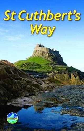 Turnbull, R: St Cuthbert's Way: From Melrose to Lindisfarne (Rucksack Readers)