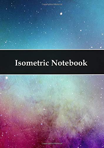 Isometric Notebook: Isometric paper for 3 D projects - Isometric paper, Isometrieblock, Isometrie, 3D drawing book triangle mesh paper isometric drawing, architect