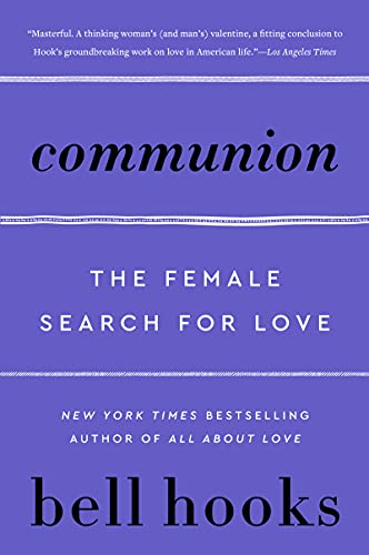 Communion: The Female Search for Love (Love Song to the Nation) (English Edition)