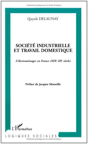 Société industrielle et travail domestique....