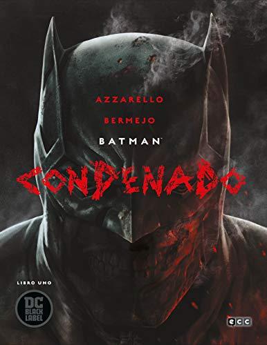 Batman: Condenado (O.C.): Batman: Condenado – Libro uno: 1