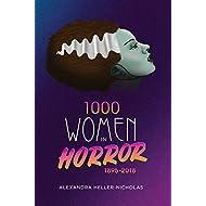 1000 Women In Horror, 1895-2018 (hardback)
