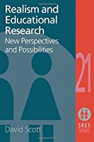 Realism and Educational Research (Social Research and Educational Studies Series, 19)