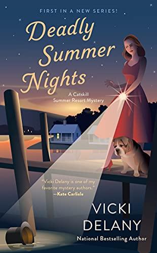 Deadly Summer Nights (A Catskill Summer Resort Mystery Book 1) by [Vicki Delany]