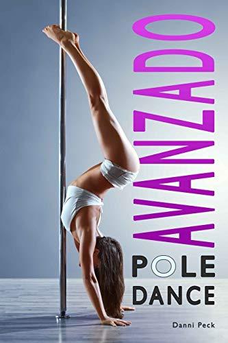 Pole Dance Avanzado: Para Fitness y Diversión