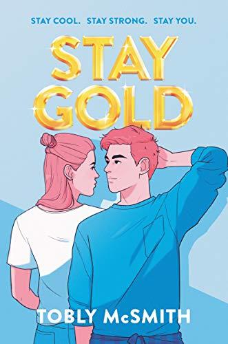 Stay Gold de [Tobly McSmith]