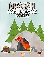 Dragon Coloring Book For Kids: Fantasy Colouring Book With 40 Cute Coloring Pages For Kids&Adults