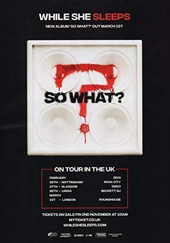 While She Sleeps You Are We 2017/2018 UK Tour Foto Poster Brainwashed BMTH Bring Mir den Horizont 008 (A5-a4-a3) - A3