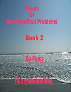 Proofs of Mathematical Problems: 2
