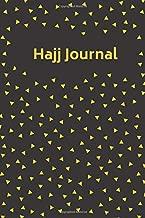Hajj Journal: Pilgrimage Notebook   Hajj Dua Book   Hajj Diary   Muslim Notebook