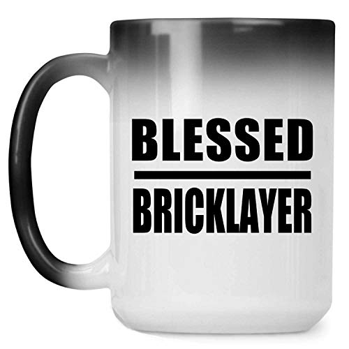 Blessed Bricklayer - 15oz Color Changing Mug Magic Tea-Cup Heat Sensitive - Idea for Friend Colleague Retirement Graduation Birthday Christmas Thanksgiving Anniversary