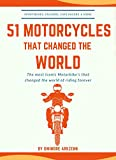 51 MOTORCYCLES THAT CHANGED THE WORLD: Iconic motorbikes that revolutionized the way we ride, Sportsbike's,...