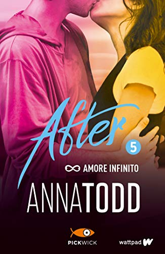 Amore infinito. After (Vol. 5) (Pickwick)
