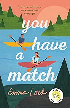 You Have a Match: A Novel by [Emma Lord]