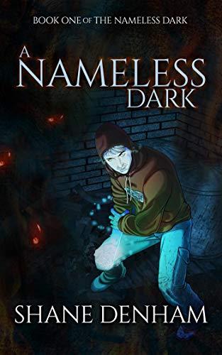 A Nameless Dark (The Nameless Dark Book 1)