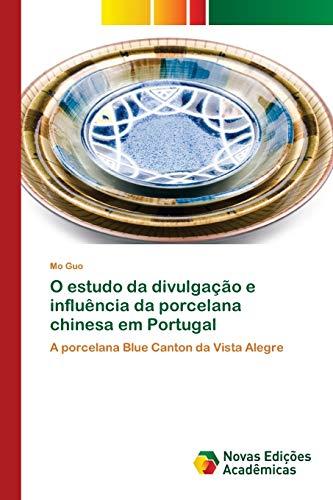 bester der welt Oder eine Studie über chinesische Porzellan-Eluência-Lecks in Portugal: Porcelana Blue Cantonda… 2021
