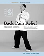 Back Pain Relief: Chinese Qigong for Healing and Prevention