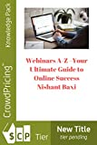 Webinars A-Z –Your Ultimate Guide to Online Success (English Edition)