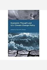 [(Economic Thought and U.S. Climate Change Policy )] [Author: David M. Driesen] [Jun-2010] Relié