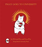 Piggy Goes to University: The Rise and Fall of a Social Justice Piglet