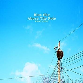 Blue Sky Above The Pole