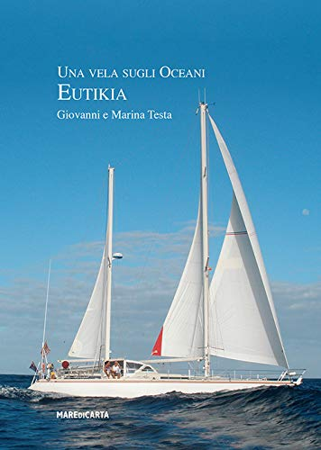 Una vela sugli oceani. Eutikia