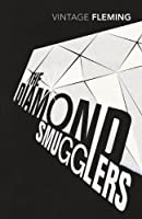 The Diamond Smugglers by IAN FLEMING(1905-07-05)
