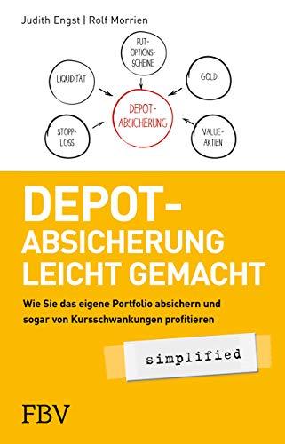 Depot-Absicherung leicht gemacht - simplified: Wie Sie das eigene Portfolio absichern und sogar von Kursschwankungen profitieren