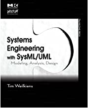 Systems Engineering with SysML/UML: Modeling, Analysis, Design (The OMG Press) (