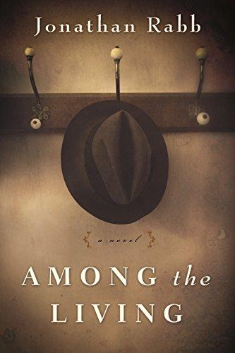 Image of Among the Living: A Novel