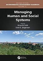 Managing Human and Social Systems (Environmental Managment Handbook)