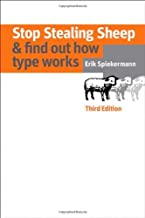 Stop Stealing Sheep & Find Out How Type Works by Erik Spiekermann (13-Dec-2013) Paperback