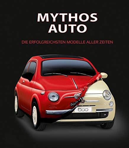 Mythos Auto: Die erfolgreichsten Modelle aller Zeiten