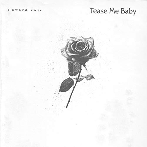 Tease Me Baby