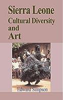 Sierra Leone Cultural Diversity and Art