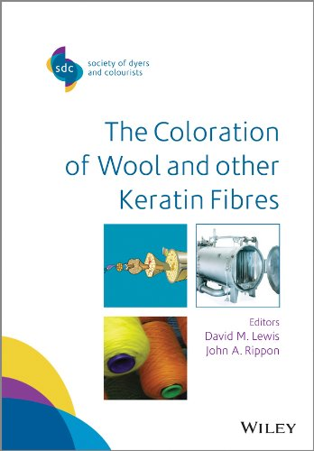 The Coloration of Wool and Other Keratin Fibres (SDC-Society of Dyers and Colourists) (English Edition)