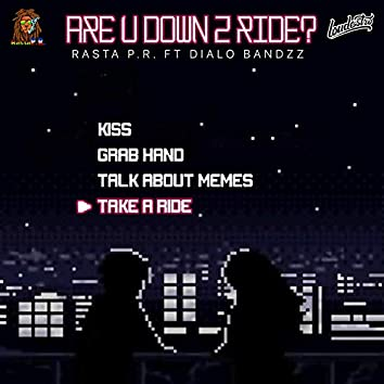Are You Down to Ride? (feat. Dialo Bandzz)
