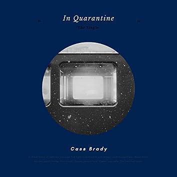 In Quarantine