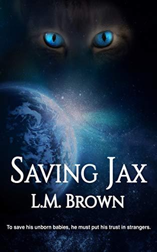 Saving Jax (Felines of Furyne Book 2)