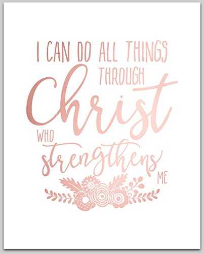 Rose Gold Foil Print / I Can Do All Things Through Christ Who Strengthens Me / Inspirational Desk Art / 5 x 7 inches