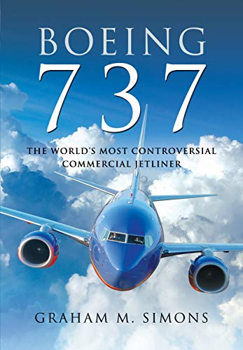 Image of Boeing 737: The World's Most Controversial Commercial Jetliner
