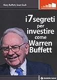 I 7 segreti per investire come Warren Buffet...