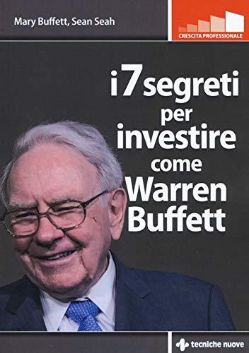I 7 segreti per investire come Warren Buffet