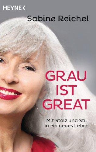 Grau ist great: Mit Stolz und Stil in ein neues Leben