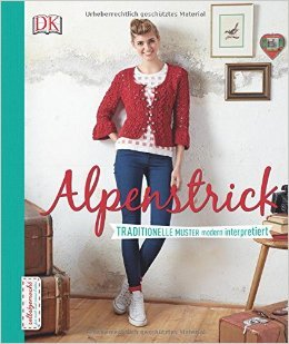 Alpenstrick: Traditionelle Muster modern interpretiert ( 26. September 2014 )